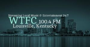 Louisville-based local music station WTFC finds home online